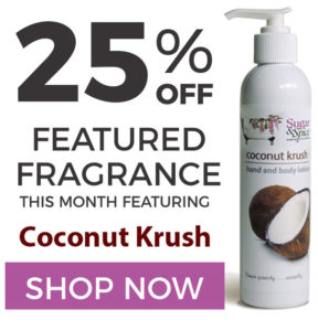 25% Off Sugar and Spice Bath and Body Care Coconut Natural Products made in Canada Maple Ridge BC
