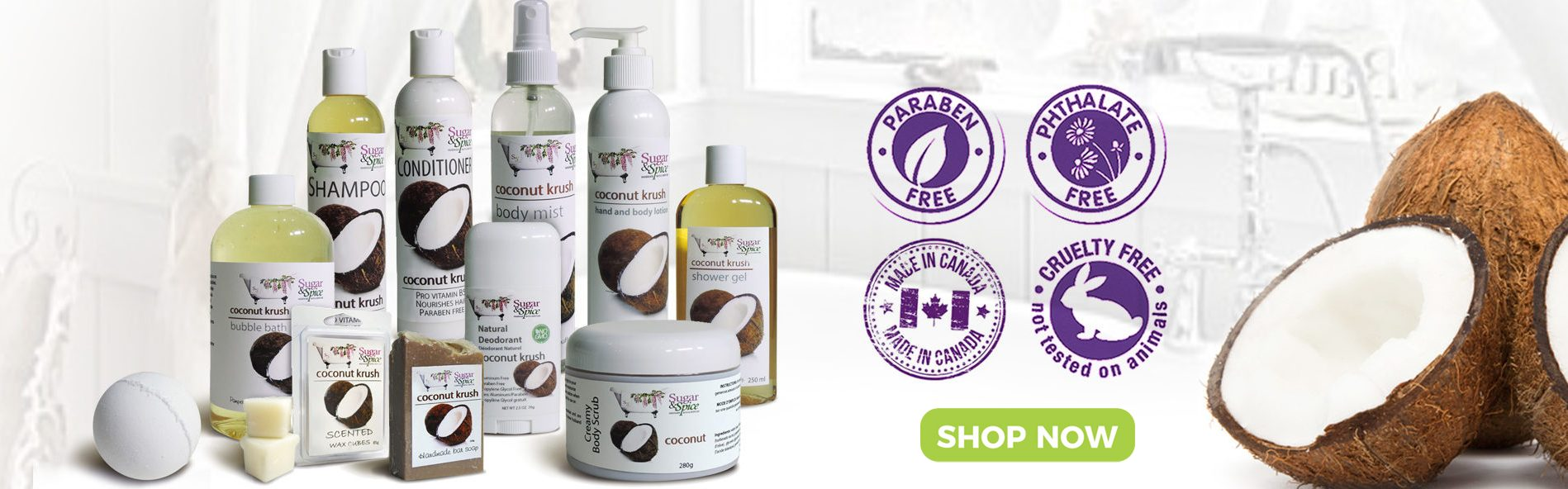 Sugar and Spice Bath and Body Care Coconut Natural Products made in Canada Maple Ridge BC Banner