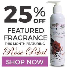25% Off Sugar and Spice Bath and Body Care Rose Petal Natural Products made in Canada Maple Ridge BC
